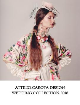 attilio.carota design, Wedding Collection 2016