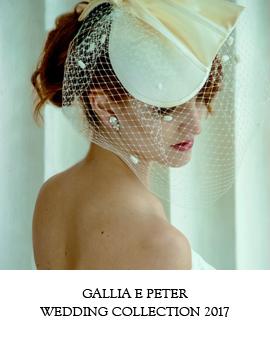 Gallia e Peter, Wedding Collection 2017